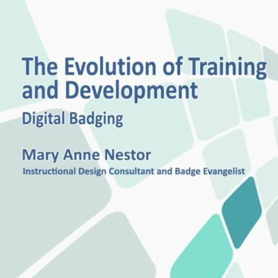 The Evolution of Training and Development: Digital Badging