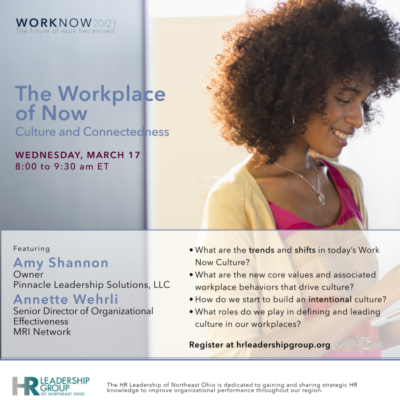 The Workplace of Now: Culture and Connectedness