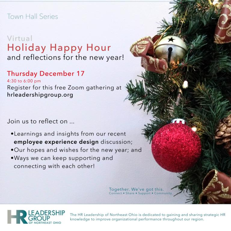 Town Hall Series: Virtual Holiday Happy Hour and Reflections for the New Year!